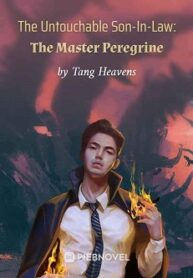 The Untouchable Son-In-Law The Master Peregrine